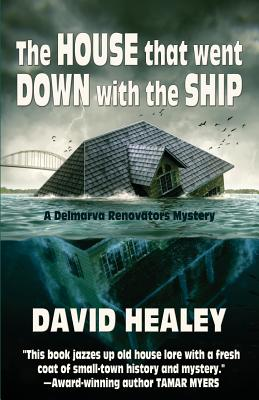 The House That Went Down with the Ship, Healey, David