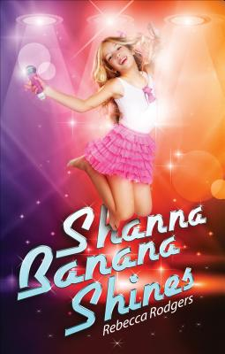 Shanna Banana Shines, Rebecca Rodgers