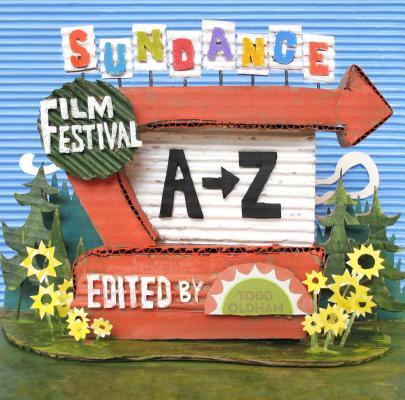 Sundance Film Festival A to Z, Todd Oldham