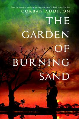 Image for The Garden of Burning Sand (Signed First Edition)