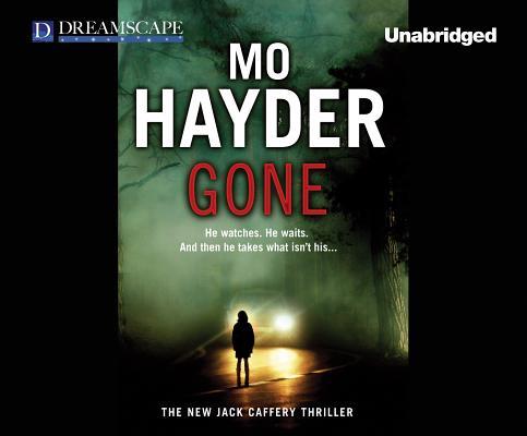 Gone: A Jack Caffery Thriller, Hayder, Mo