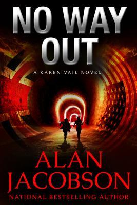No Way Out (Karen Vail Novel), Alan Jacobson
