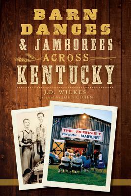 Image for Barn Dances and Jamborees Across Kentucky (Music)