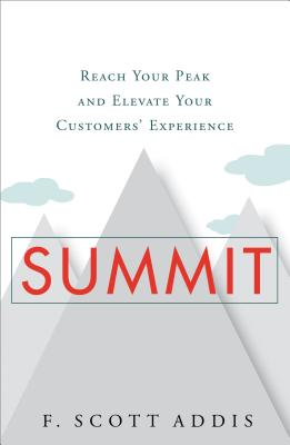 Image for Summit: Reach Your Peak and Elevate Your Customers' Experience