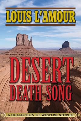 Image for Desert Death-Song: A Collection of Western Stories