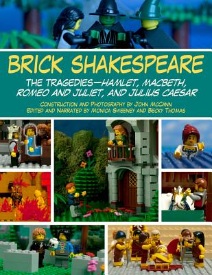 Image for Brick Shakespeare: The Tragedies-Hamlet, Macbeth, Romeo and Juliet, and Julius Caesar