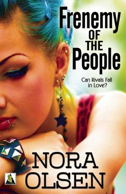 Frenemy of the People, Olsen, Nora