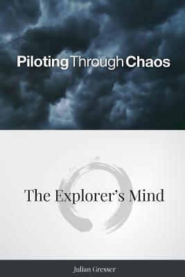 Piloting Through Chaos, Gresser, Julian
