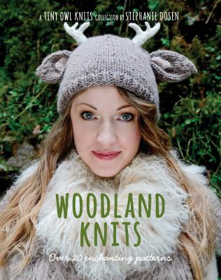 Image for Woodland Knits: Over 20 Enchanting Patterns (Tiny Owl Knits collection)
