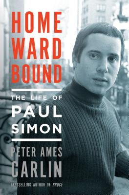 Image for Homeward Bound: The Life of Paul Simon