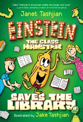 Image for Einstein the Class Hamster Saves the Library (Einstein the Class Hamster Series)