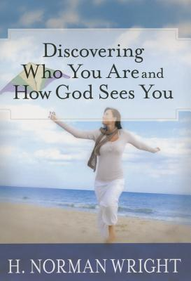 Image for Discovering Who You Are and How God Sees You