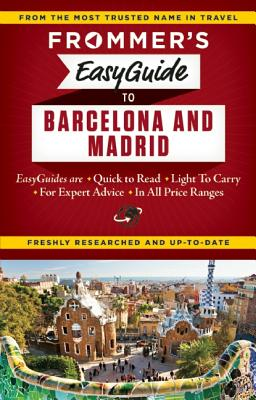 Frommer's EasyGuide to Barcelona and Madrid (Easy Guides), Harris, Patricia; Lyon, David
