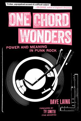 Image for One Chord Wonders: Power and Meaning in Punk Rock