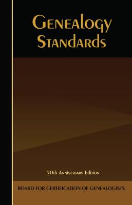 Image for Genealogy Standards, 50th Anniversary Edition [2014]