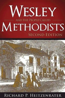 Image for Wesley and the People Called Methodists: Second Edition