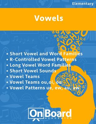 Vowels: R-Controlled Vowel Patterns, Long Vowel Word Families, Short Vowel Sounds, Vowel Teams, Vowel Teams ou, oi, ou, Vowel Patterns ue, ew, au, aw, Deluca, Todd