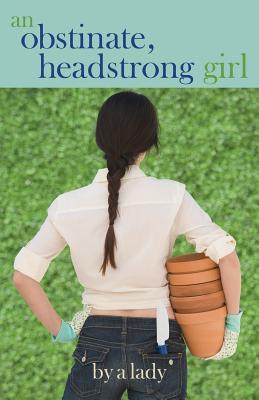 Image for An Obstinate Headstrong Girl