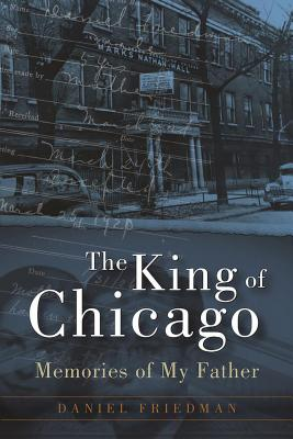 Image for The King of Chicago: Memories of My Father
