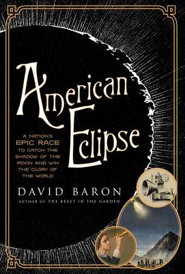 Image for AMERICAN ECLIPSE: A Nation's Epic Race to Catch t