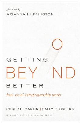 Image for Making Change for the Better: How Social Entrepreneurship Works