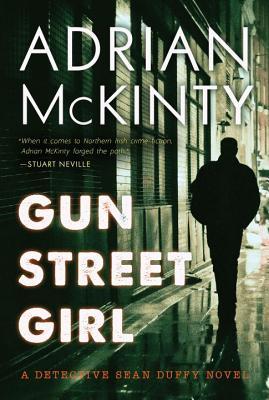 Image for Gun Street Girl: A Detective Sean Duffy Novel