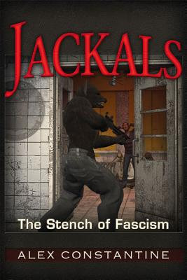 Jackals: The Stench of Fascism, Constantine, Alex