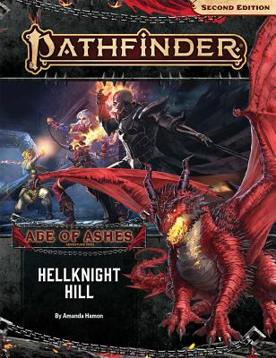 Image for Pathfinder Adventure Path: Hellknight Hill (Age of Ashes 1 of 6) (P2)
