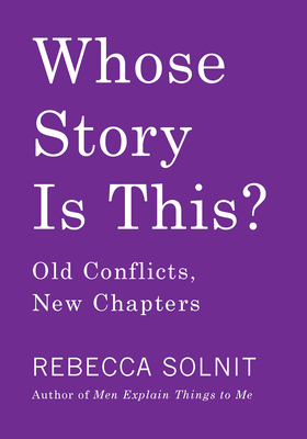 Image for Whose Story Is This?: Old Conflicts, New Chapters