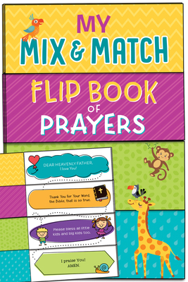Image for My Mix and Match Flip Book of Prayers