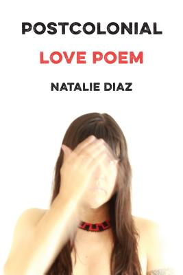 Image for POSTCOLONIAL LOVE POEM