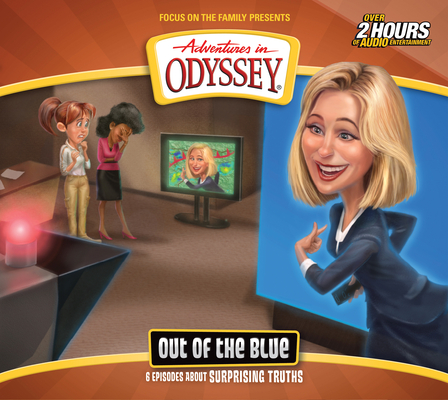 Image for Out of the Blue (Adventures in Odyssey #68)