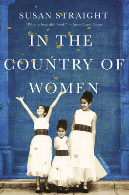 Image for IN THE COUNTRY OF WOMEN: A MEMOIR