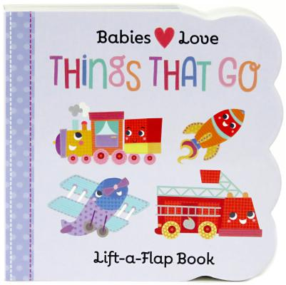 Image for Things That Go (lift the flap)