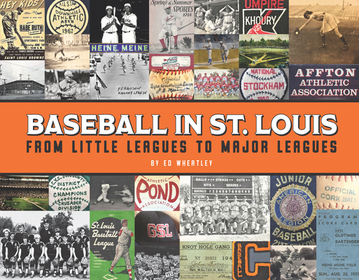 Image for Baseball in St. Louis: From Little Leagues to Major Leagues