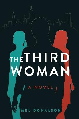 The Third Woman, Donalson, Mel