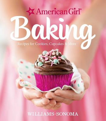 Image for American Girl Baking: Recipes for Cookies, Cupcakes & More