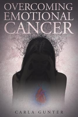 Image for Overcoming Emotional Cancer