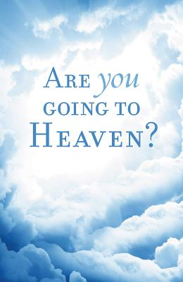 Image for Are You Going to Heaven? (Pack of 25) (Proclaiming the Gospel)