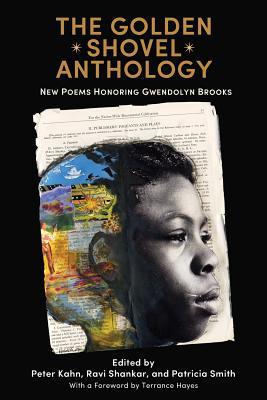 Image for Golden Shovel Anthology: New Poems Honoring Gwendolyn Brooks