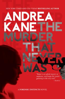 Image for The Murder That Never Was: A Forensic Instincts Novel