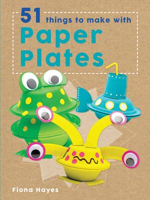 Paper plates (Super Crafts), Fiona Hayes
