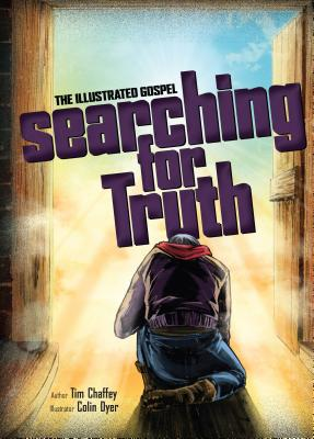 Image for Searching for Truth: The Illustrated Gospel