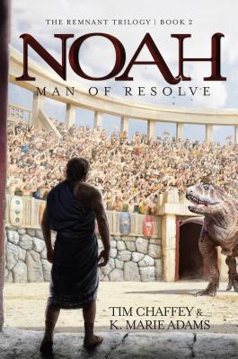 Image for Noah: Man of Resolve (Remnant Trilogy)