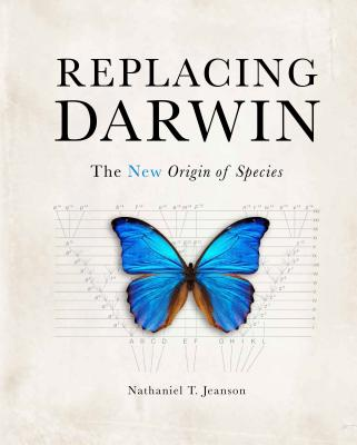 Image for Replacing Darwin: The New Origin of Species