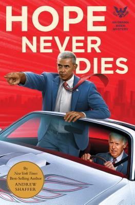 Image for Hope Never Dies: An Obama Biden Mystery (Obama Biden Mysteries)
