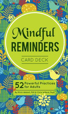 Image for Mindful Reminders Card Deck: 52 Powerful Practices for Teens & Adults