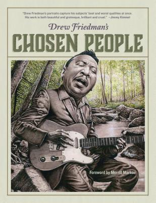 Image for Drew Friedman's Chosen People