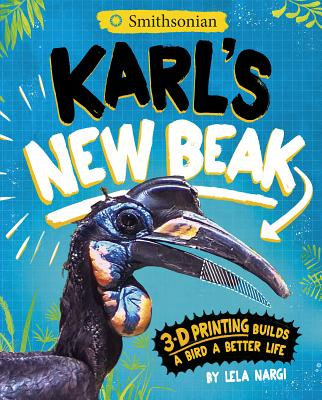 Image for KARL'S NEW BEAK: 3-D PRINTING BUILDS A BIRD A BETTER LIFE