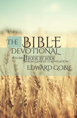 Image for The Bible Devotional: Book by Book, Genesis to Revelation (Sincerely, Jesus Devotionals)